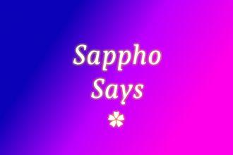 sappho-says